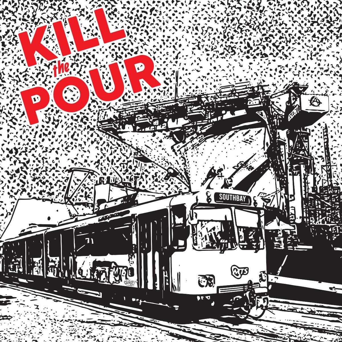 Kill The Pour